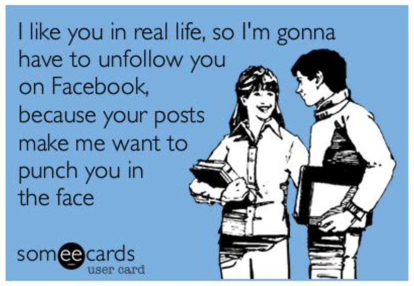 Unfollow You On Facebook Meme