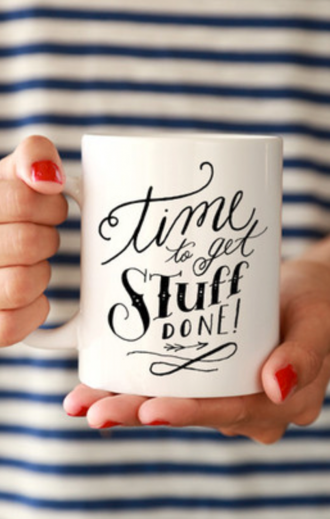 Trendy Office White Mug with Time to Get Stuff Done in Black Lettering