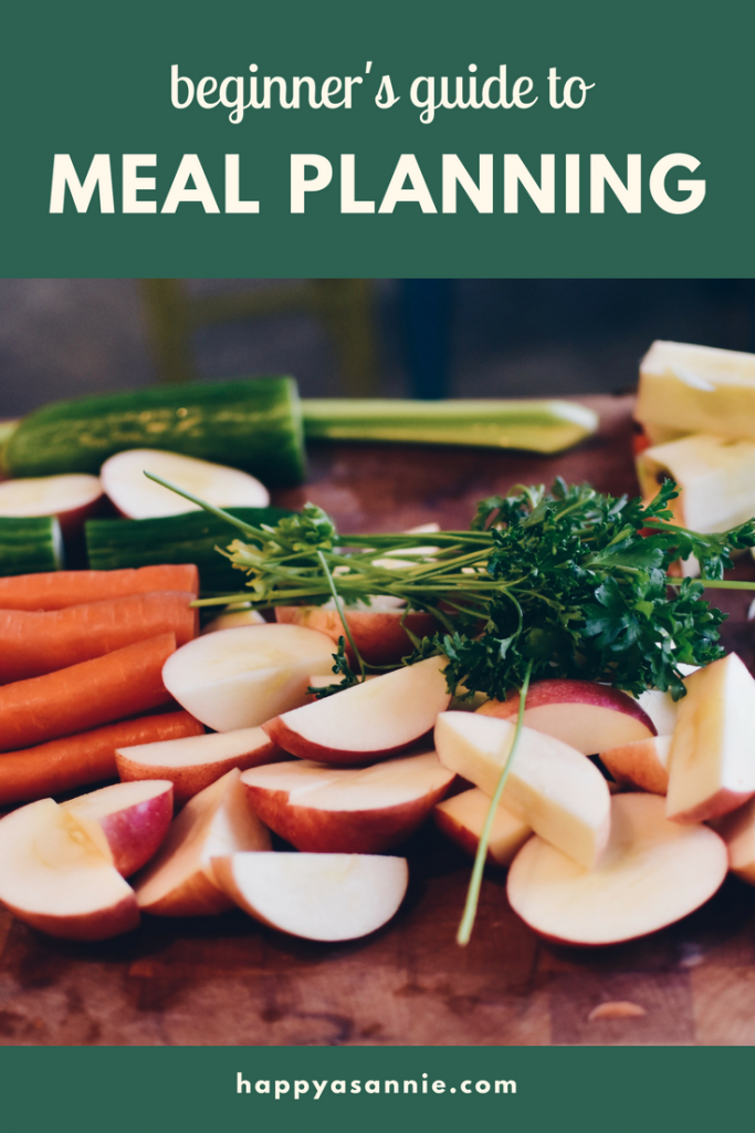 Happy As Annie Meal Planning: A Beginner's Guide