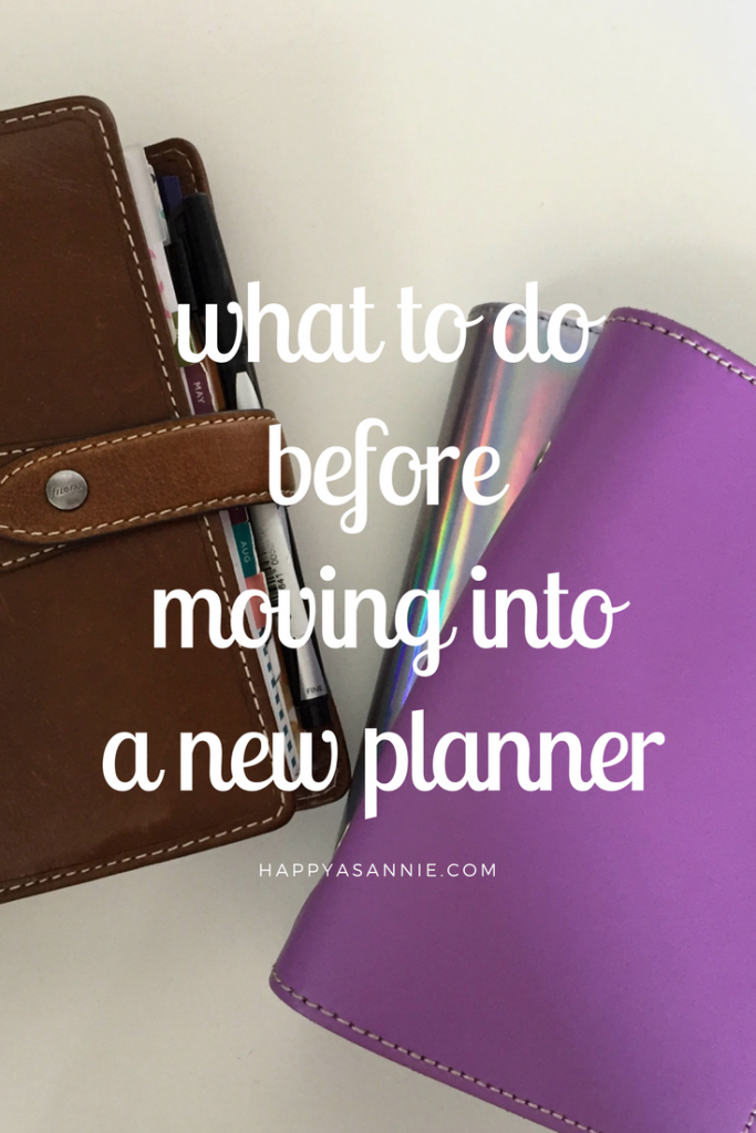 What to Do Before Moving into a New Planner: A Two-Part Guide