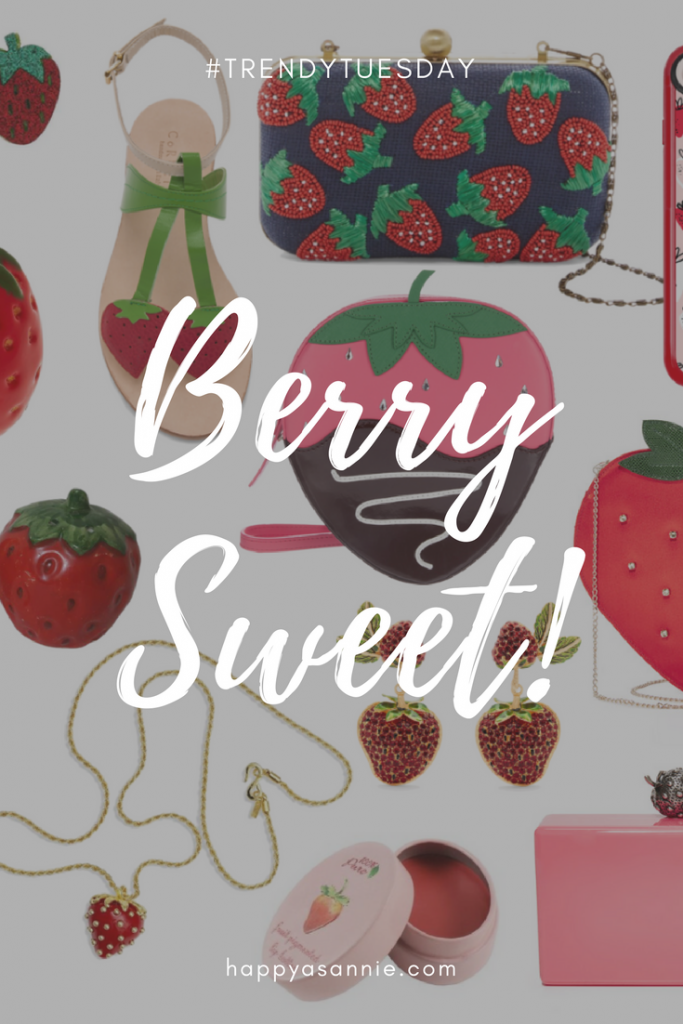 Trendy Tuesday on Happy As Annie: The Berry Sweet! Strawberry Trend