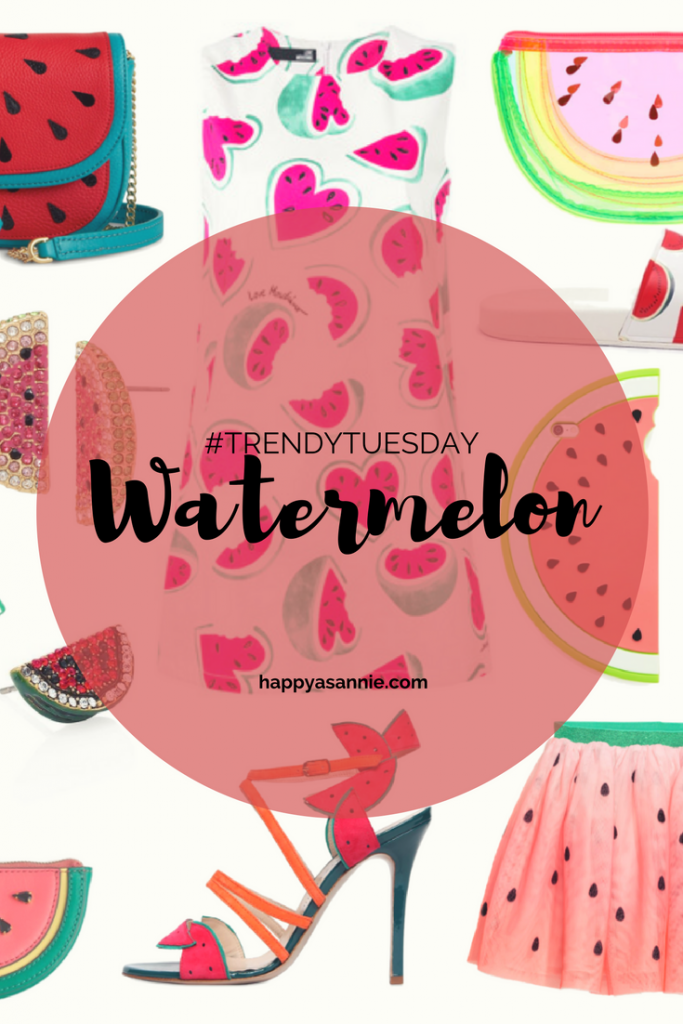 Happy As Annie #TrendyTuesday featuring the Watermelon Trend