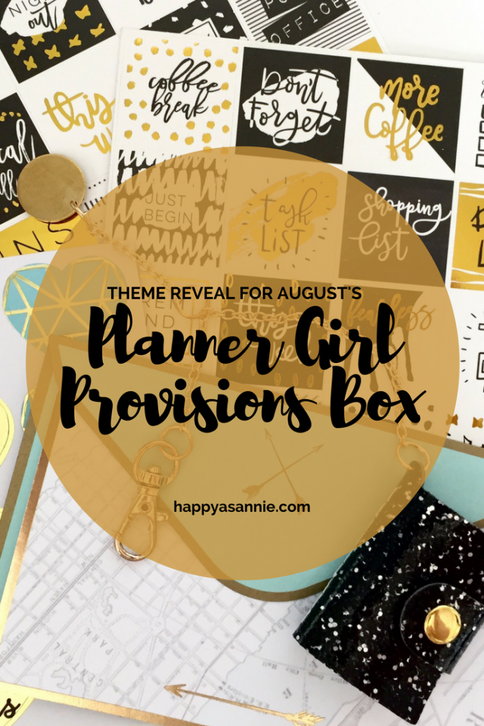 Theme Reveal for the Planner Girl Provisions August Box: Stay Gold!