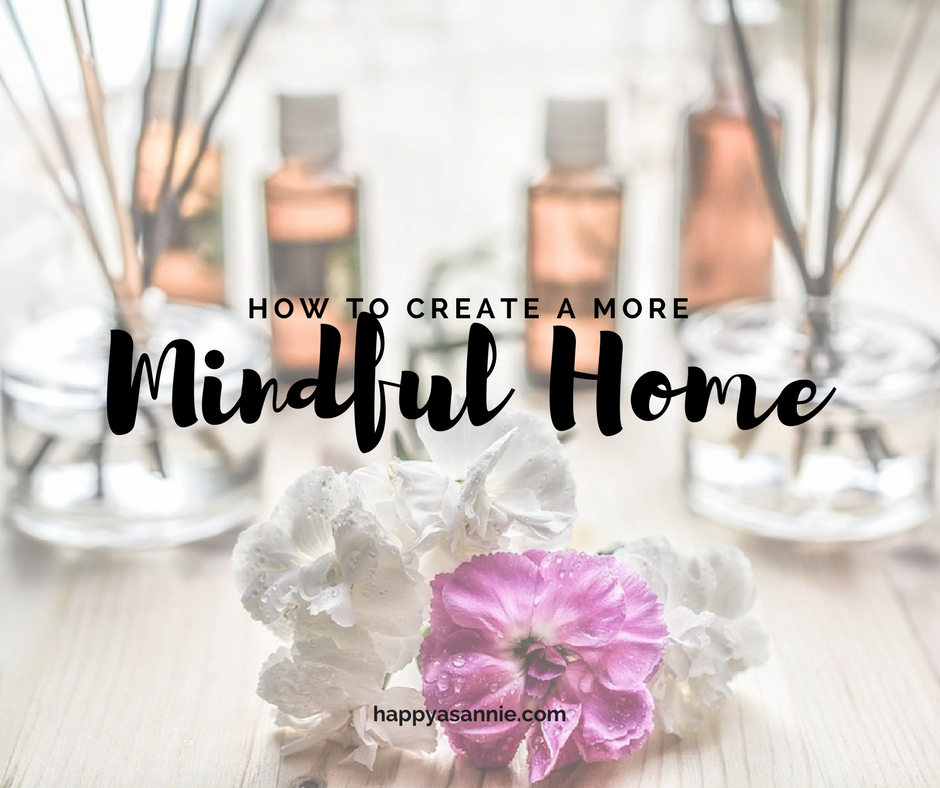 How to Create a More Mindful Home: Ideas from MindBodyGreen