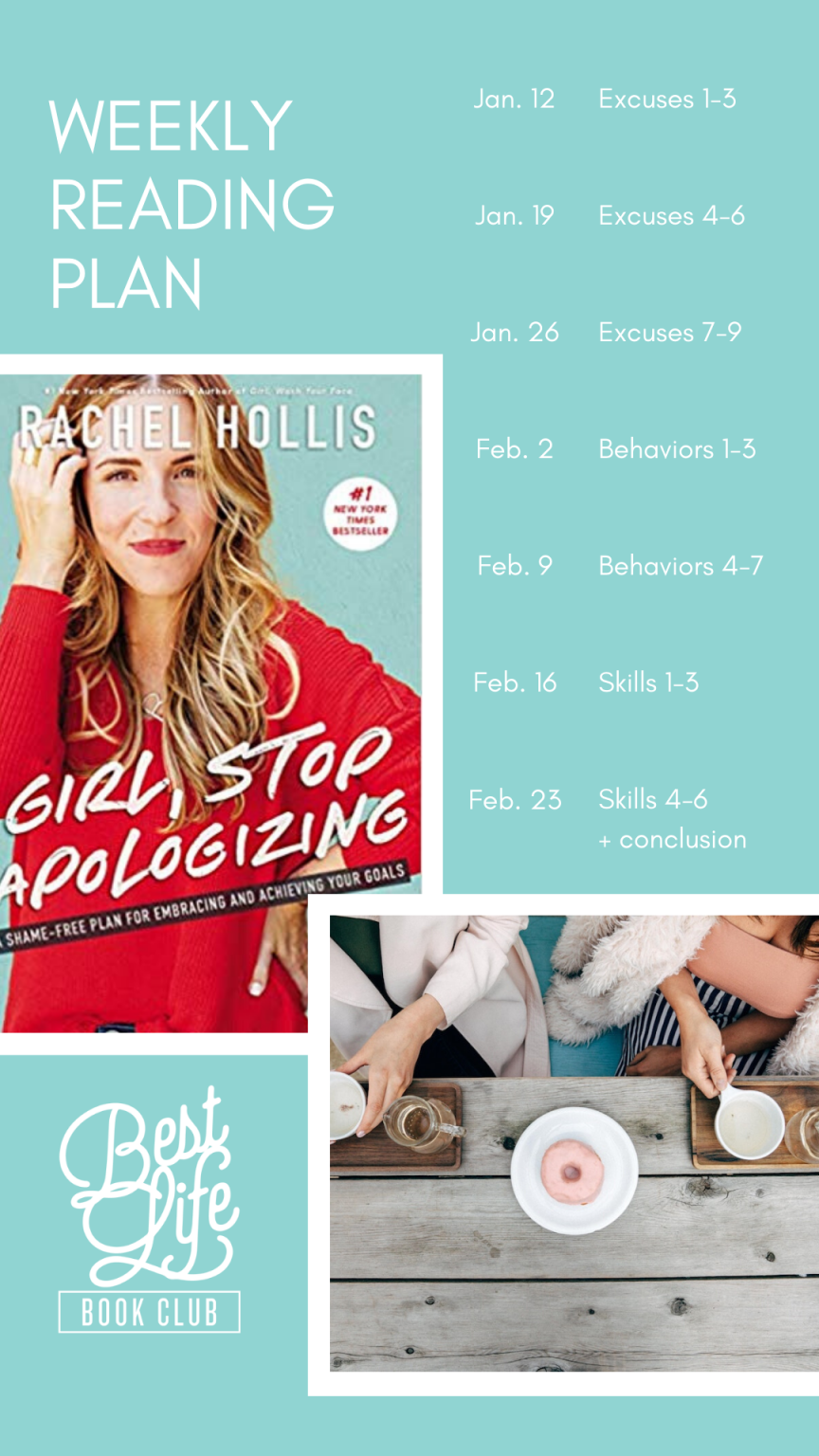 Reading Plan for Girl, Stop Apologizing by Rachel Hollis. Best Life Book Club is an online book club for women. Self-help and personal empowerment.