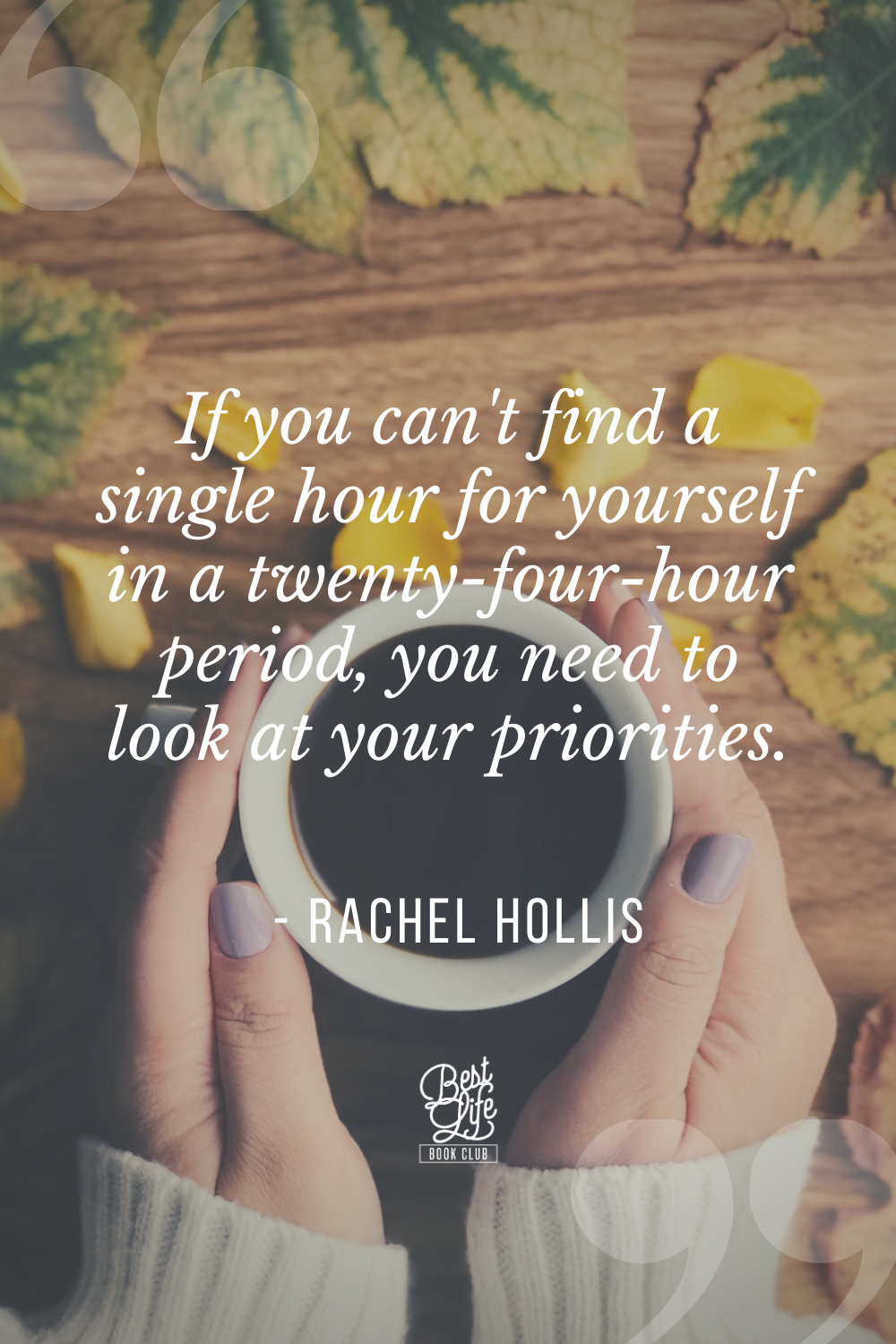Top 5 Rachel Hollis Quotes from Girl, Stop Apologizing | Best Life Book Club