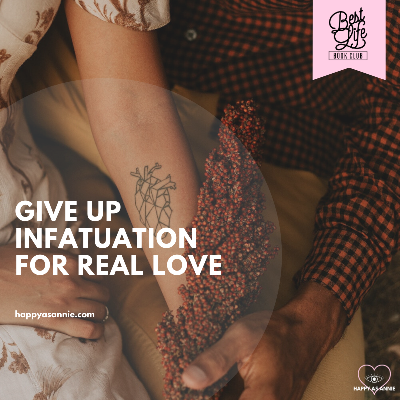 Give Up Infatuation for Real Love | Best Life Book Club by Happy As Annie discusses The 5 Love Languages by Gary Chapman