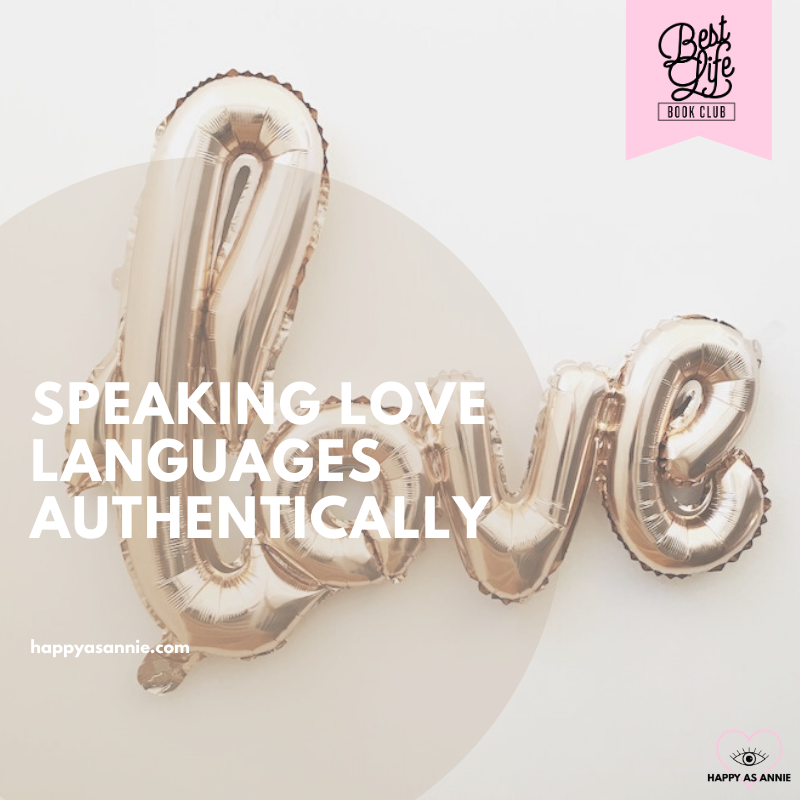 Speaking Love Languages Authentically | Best Life Book Club by Happy As Annie discusses The 5 Love Languages by Gary Chapman