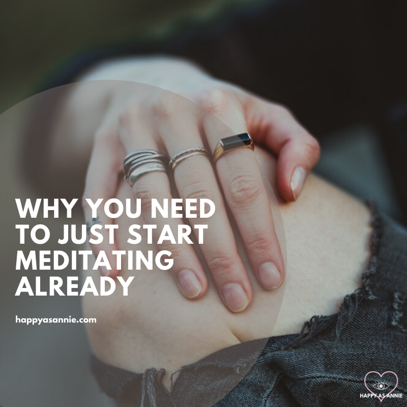 Why You Should Just Start Meditating Already | Happy As Annie. The benefits of mindfulness meditation are many, from better concentration, lower stress, better pain management, and more. Here's a step-by-step guide and helpful resources on how to get started today. #mindfulness #mindfulnessmeditation #meditation #guidedmeditation #meditationpractice #mindfulnesspractice #dailymeditation