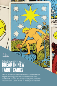 Happy As Annie | Take These Steps to Break In New Tarot Cards