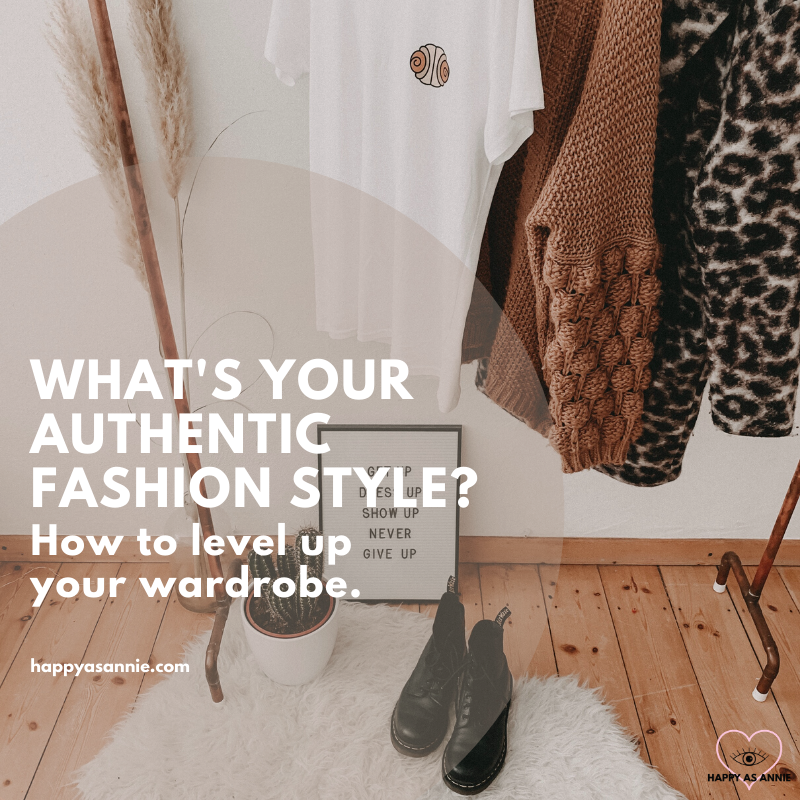 How to Discover Your Authentic Style (and level up your wardrobe!) | Happy As Annie