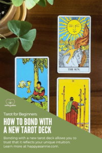 Happy As Annie | How to Bond with a New Tarot Deck. Tarot cards are a tool of self-discovery. This means that you need to bond with a new tarot deck to be able to trust that it reflects your intuition and inner wisdom.In this post, find out how I familiarize myself with and really bond with a new tarot deck. #tarot #tarotcards #tarotdeck #tarotforbeginners #tarotreader #wildunknowntarot
