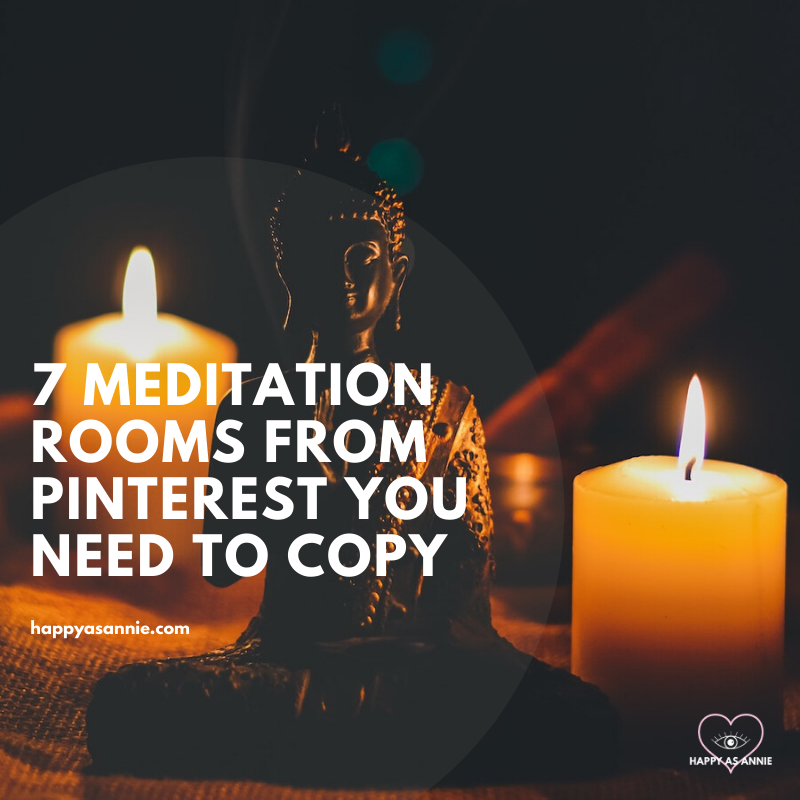 Happy As Annie | 7 Meditation Room from Pinterest You Ned to Copy - and how to get the look!