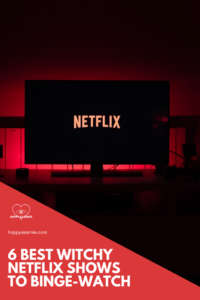 Happy As Annie | 6 Best Witchy Netflix Shows to Binge-Watch. Summer is one of the best times to Netflix and chill. And if you're like me, you want something especially witchy and delicious to get into when you're binge-watching.Here is a countdown of the six best witchy Netflix shows to binge-watch this summer. #netlifxshows #witchythings