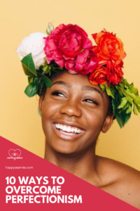 Happy As Annie | 10 Ways to Overcome Perfectionism. Do you suffer from perfectionism? What can we do (besides therapy) to overcome perfectionism? In this post, I'll share ten ways to overcome perfectionism this Virgo season. #perfectionist #perfectionism #overcomignperfectionism #recoveringperfectionist #virgo #virgoseason #virgos