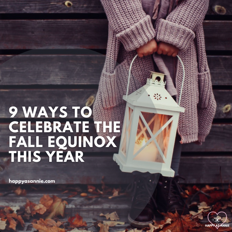 9 Ways to Celebrate the Fall Equinox | Happy As Annie. Celebrate the Fall or Autumnal Equinox. Mabon Rituals for Fall Equinox