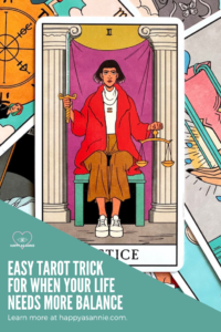 Happy As Annie | Easy Tarot Trick to Restore Balance in Your Life