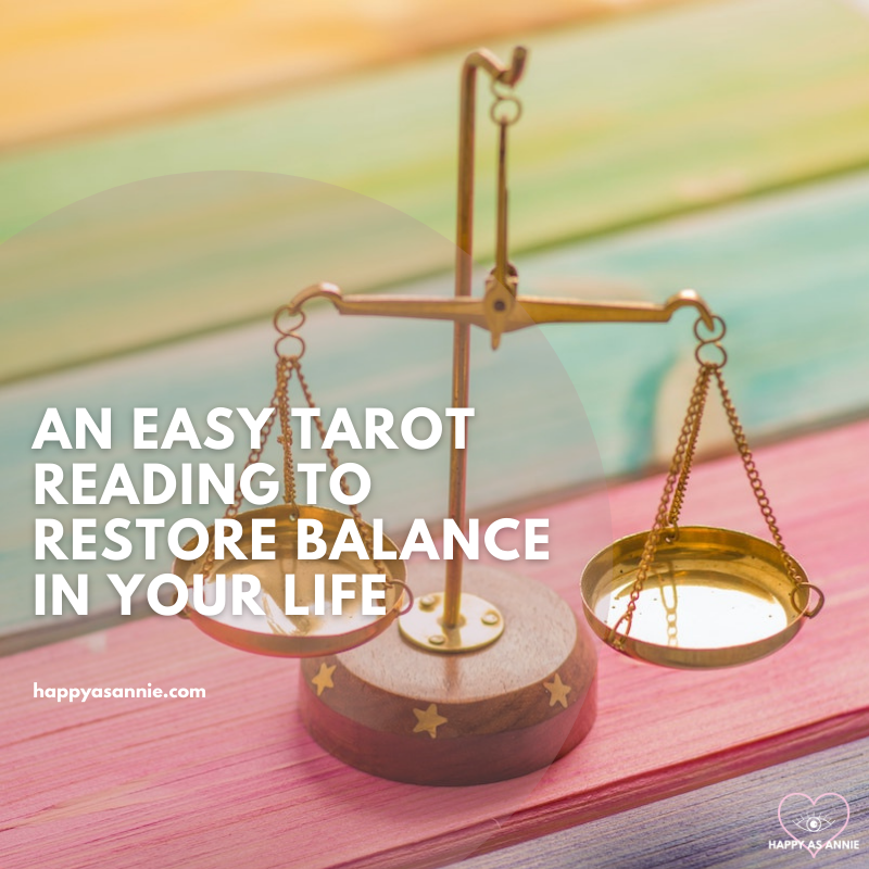An Easy Tarot Reading to Restore Balance in Your Life | Happy As Annie. Inspired by Libra season, here's how to use tarot to restore balance in your life.