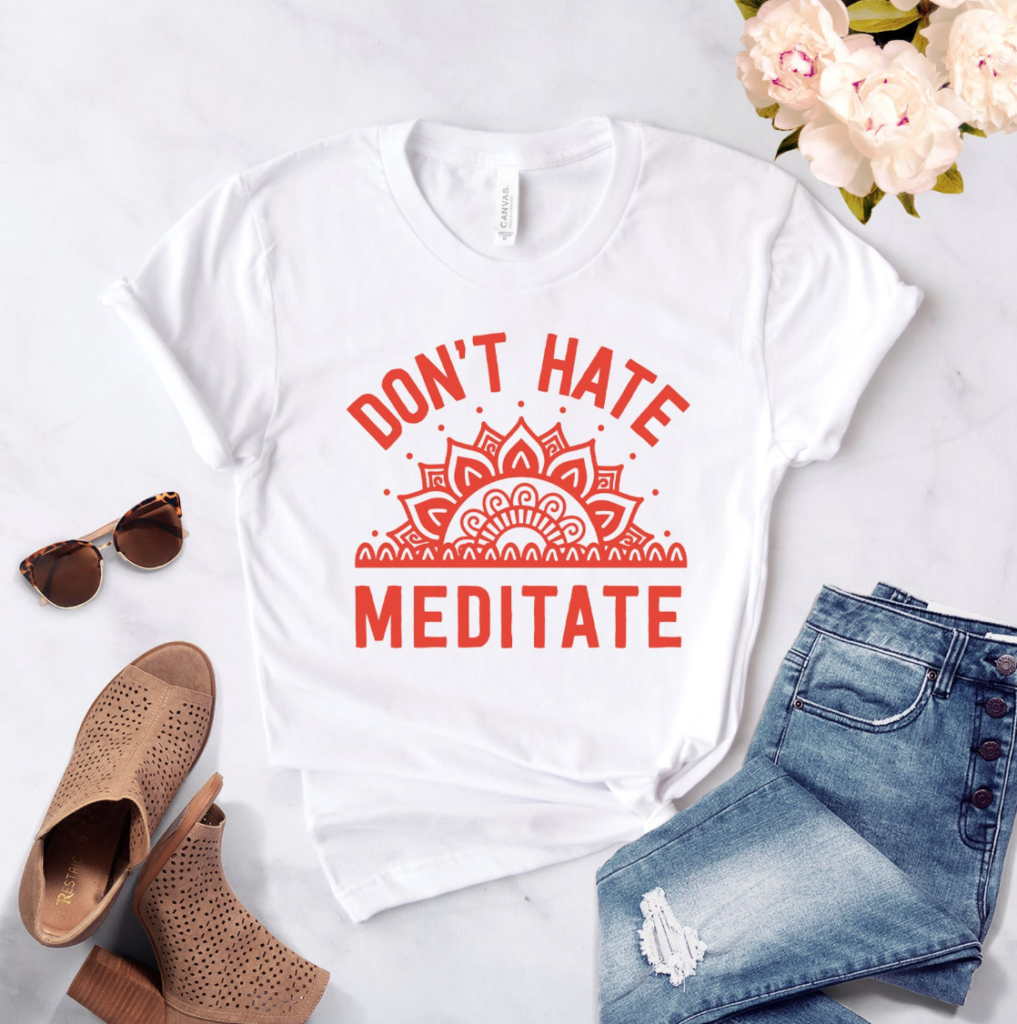 Don't Hate Meditate t-shirt by Stark Ambition on Etsy on The Ultimate Witchy Gift Guide by Happy As Annie