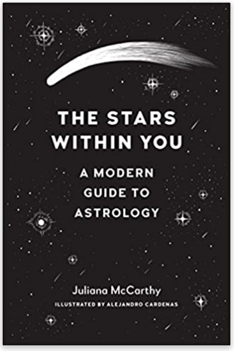 The Stars Within You: A Modern Guide to Astrology by Juliana McCarthy on The Ultimate Witchy Gift Guide by Happy As Annie