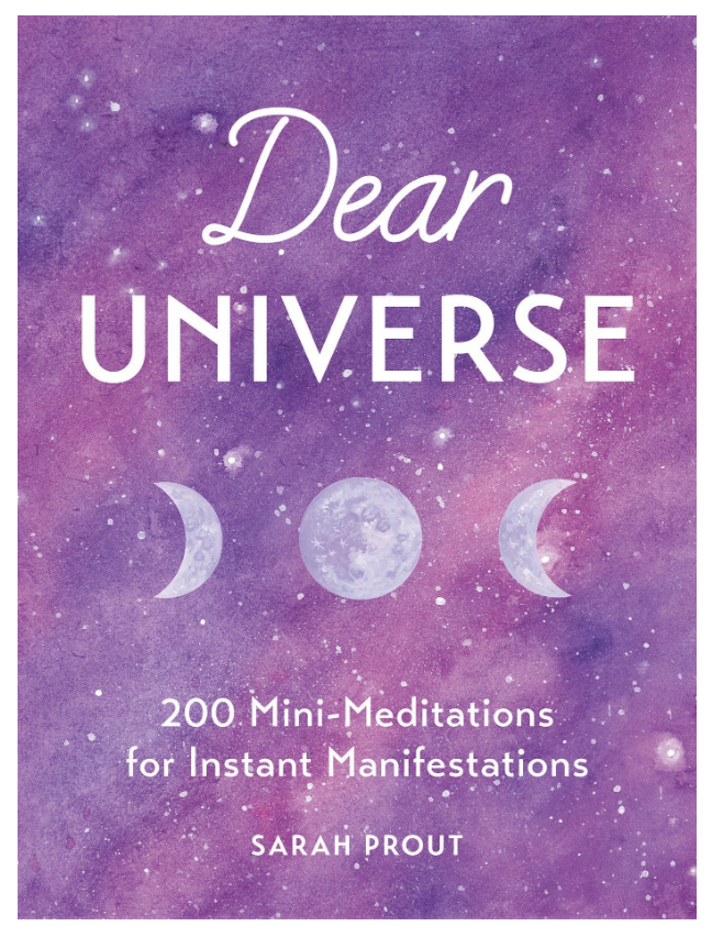 Dear Universe: 200 Mini-Meditations for Instant Manifestations by Sarah Prout on The Ultimate Witchy Gift Guide by Happy As Annie