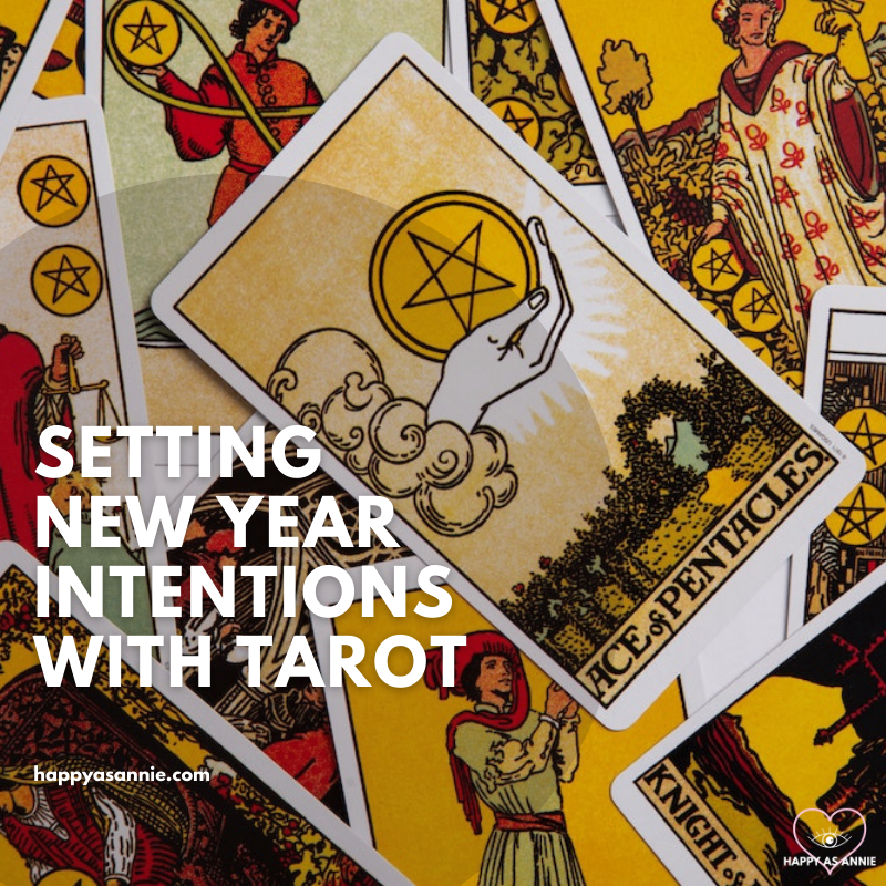 Setting intentions for the new year with tarot | Happy As Annie