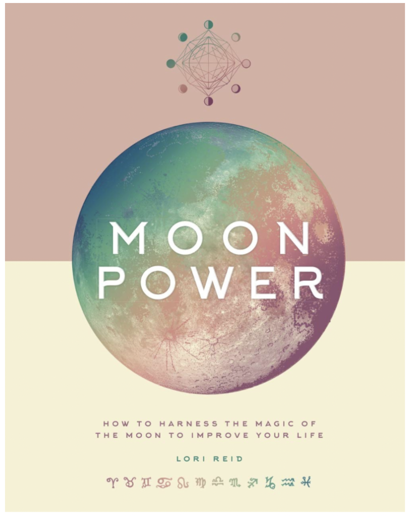 Book cover of Moon Power by Lori Reid. How the moon phases work and how to harness the energy of the moon cycle phases to improve your life.